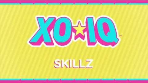 XO-IQ - Skillz Official Audio From the TV Series Make It Pop