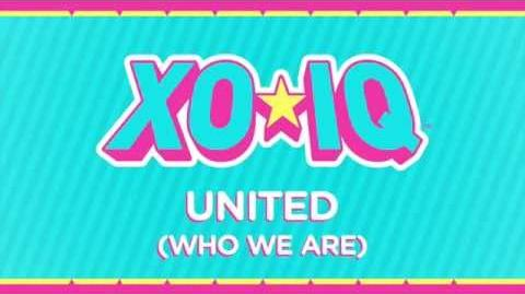 XO-IQ - United (Who We Are) Official Audio From the TV Series Make It Pop