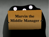 Marvin the Middle Manager