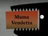 Mama Vendetta