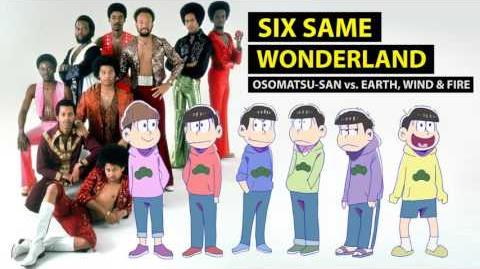 Six Same Wonderland - Osomatsu-san vs. Earth, Wind & Fire