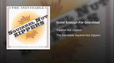 Good Enough For Granddad