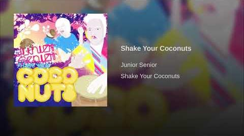 Shake Your Coconuts