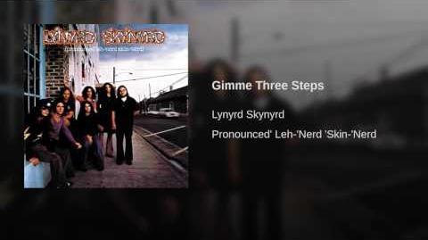 Gimme Three Steps