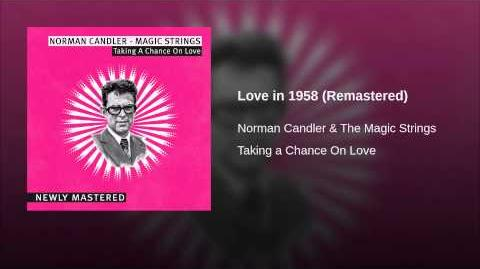Love in 1958 (Remastered)