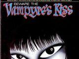 Beware the Vampyre's Kiss Vol 1 2