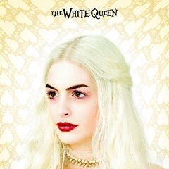 White Queen poster.