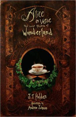 Alice in VerseThe Lost Rhymes of Wonderland