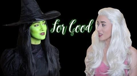 For Good (WICKED THE MUSICAL) Georgia Merry and Malinda Kathleen Reese