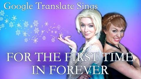 "Google Translate Sings ""For the First Time in Forever"" from Frozen"