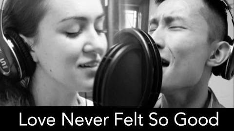 Love Never Felt So Good- Michael Jackson Cover by Malinda Kathleen Reese and Steve Xie