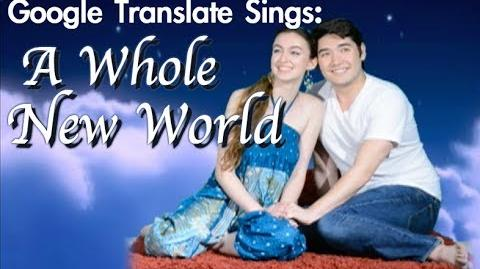 "Google Translate Sings ""A Whole New World"" from Aladdin (PARODY)"