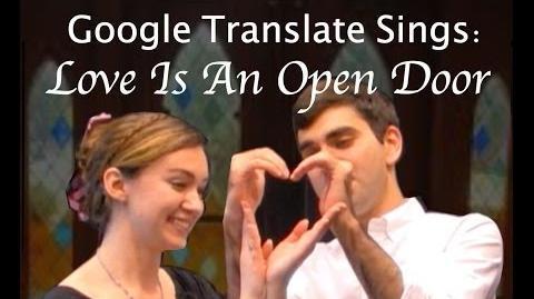 """Google Translate Sings """"Love Is An Open Door"""" from Frozen (PARODY)"""