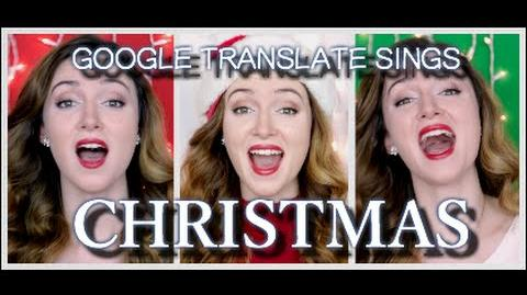 Google Translate Sings Christmas (A Cappella)