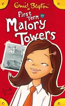 First Term at Malory Towers | Malory Towers Wiki | FANDOM