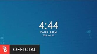 Teaser 1 Park Bom (박봄) - 4 44 (Feat. Wheein of Mamamoo) (4시 44분 (Feat. 휘인 of 마마무))