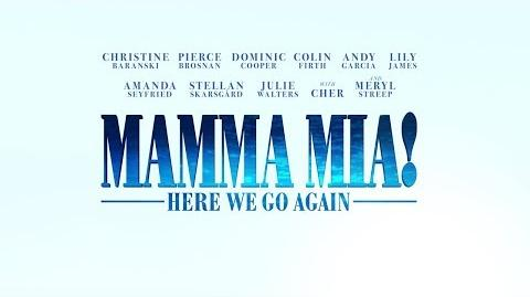 Mamma Mia! Here We Go Again - Trailer