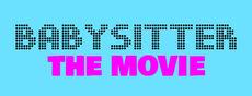 Babysitter - The Movie