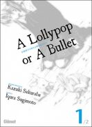 A lollypop or a bullet 1020