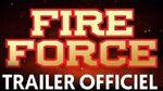Trailer Officiel Fire Force 🔥
