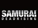 Samurai Dead Rising