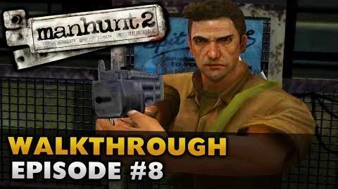 Manhunt 2 (Uncut) - Gameplay Walkthrough - Episode 8 Assassination