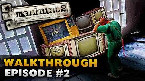 Manhunt 2 (Uncut) - Gameplay Walkthrough - Episode 2 Ghosts