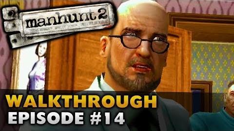 Manhunt 2 (Uncut) - Gameplay Walkthrough - Episode 14 Domestic Disturbance