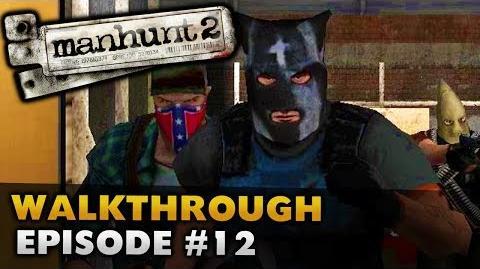 Manhunt 2 (Uncut) - Gameplay Walkthrough - Episode 12 Broadcast Interrupted