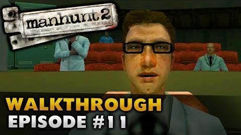 Manhunt 2 (Uncut) - Gameplay Walkthrough - Episode 11 Origins