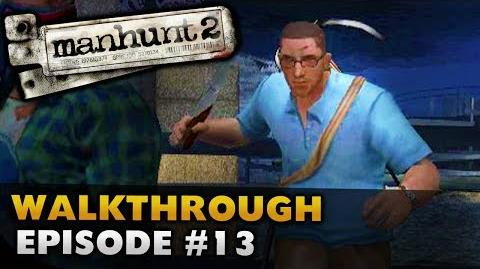 Manhunt 2 (Uncut) - Gameplay Walkthrough - Episode 13 Altered State