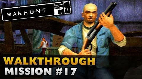 Manhunt - Gameplay Walkthrough - Scene 17 Trained to Kill