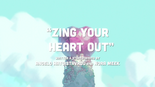 Zing Your Heart Out