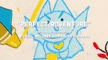 Perfect Adventure