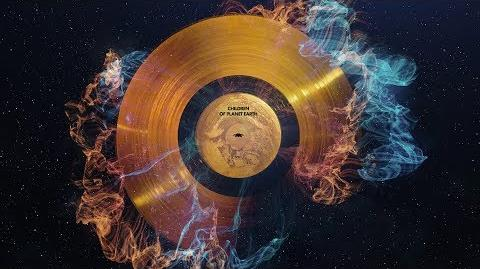 Children of Planet Earth The Voyager Golden Record Remixed - Symphony of Science