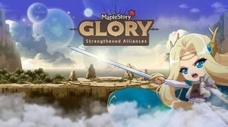 MapleStory Glory Strengthened Alliances Trailer