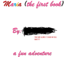 Maria (the first book)