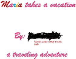 Maria takes a vacation