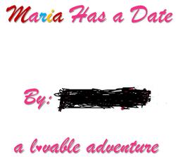 Maria Has a Date