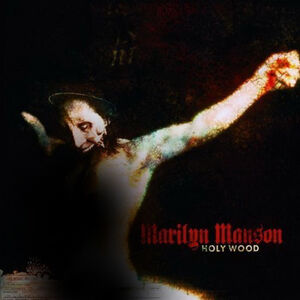 Amarilyn-manson-holy-wood-in-the-shadow-of-the-valley-of-death