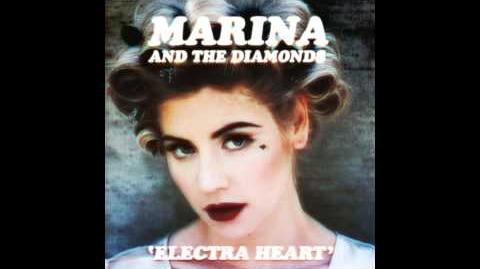 Marina And The Diamonds - Electra Heart (Deluxe) HQ FULL ALBUM