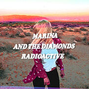 220px-Marina and the Diamonds - Radioactive single cover