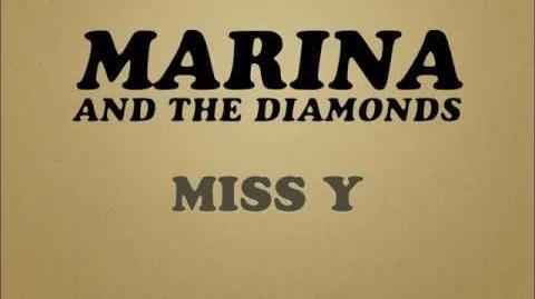 MARINA AND THE DIAMONDS - MISS Y -LYRICS-