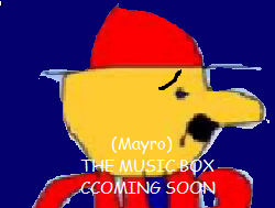 (Mayro) The Music Box