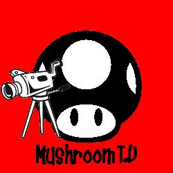 Mushroom tv