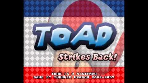 Toad Strikes Back! - Boss Battle