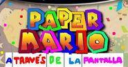 Paper Mario. A Través de la Pantalla