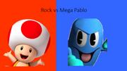 Rock vs Mega Pablo