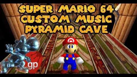 Super Mario 64 Custom Music Pyramid Cave