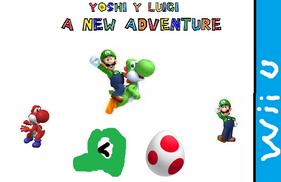 Yoshi y luigi a new adventure Wii U